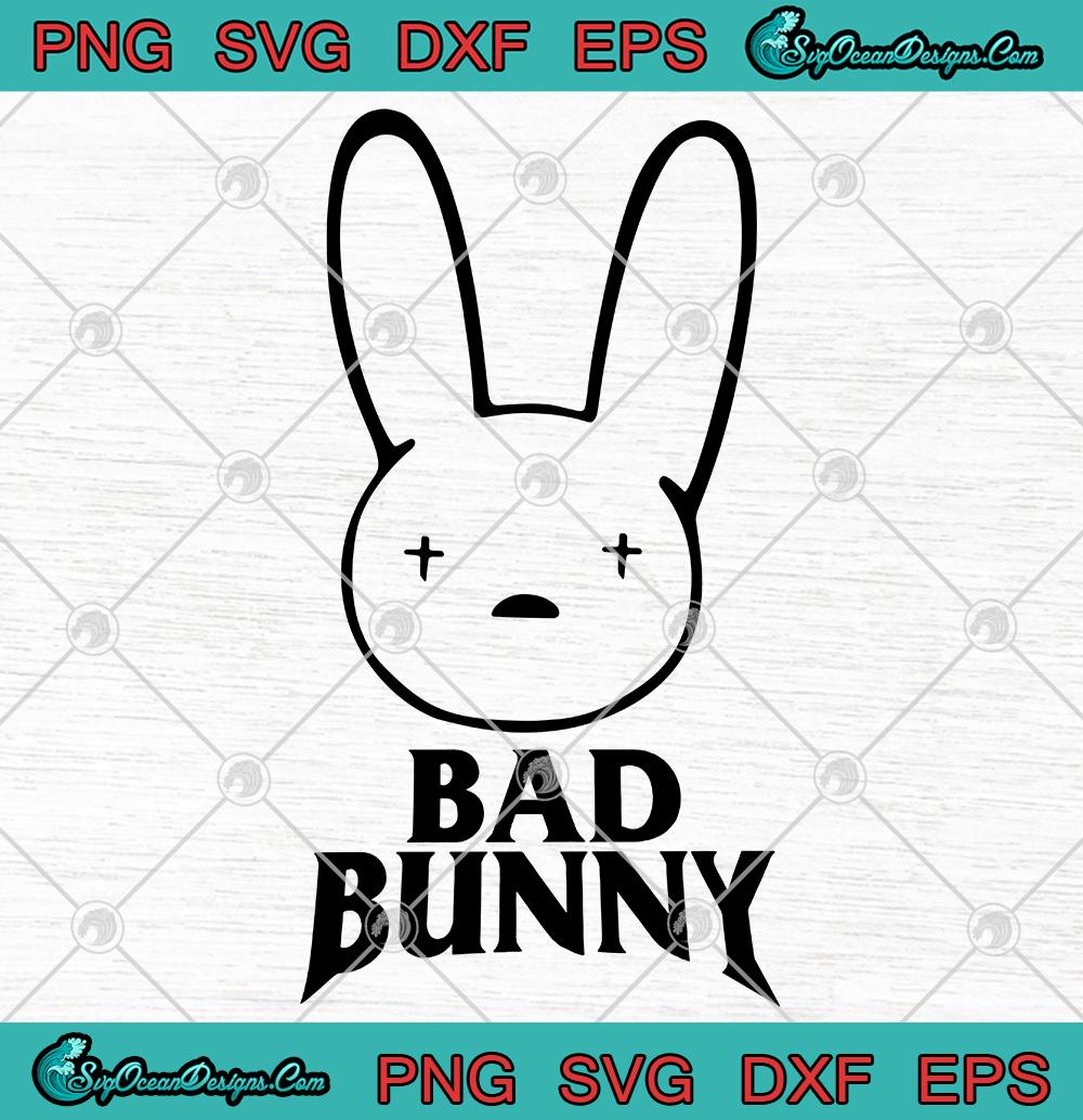 Bad Bunny Logo Svg Png Eps Dxf Digital Download Designs Digital Download