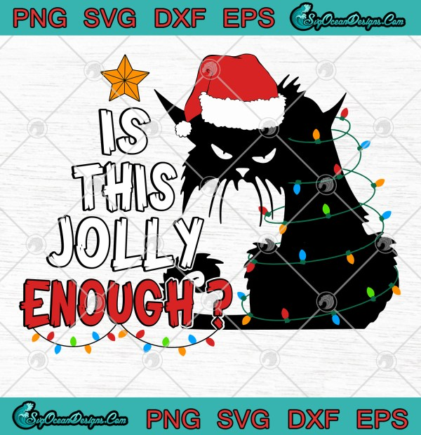 Nurse Christmas Svg.Cat Is This Jolly Enough Christmas Svg Png Eps Dxf Cricut Silhouette Svg