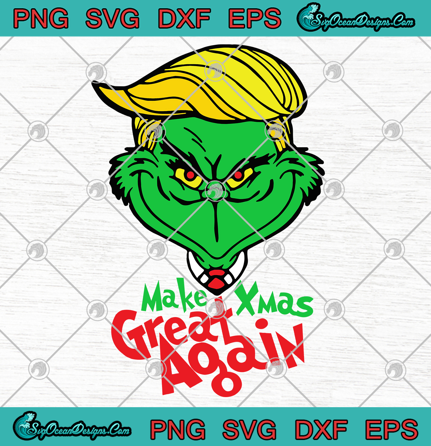 Trump Grinch Make Xmas Great Again Svg Png Eps Dxf Cricut Silhouette Cameo Svg Designs Digital Download