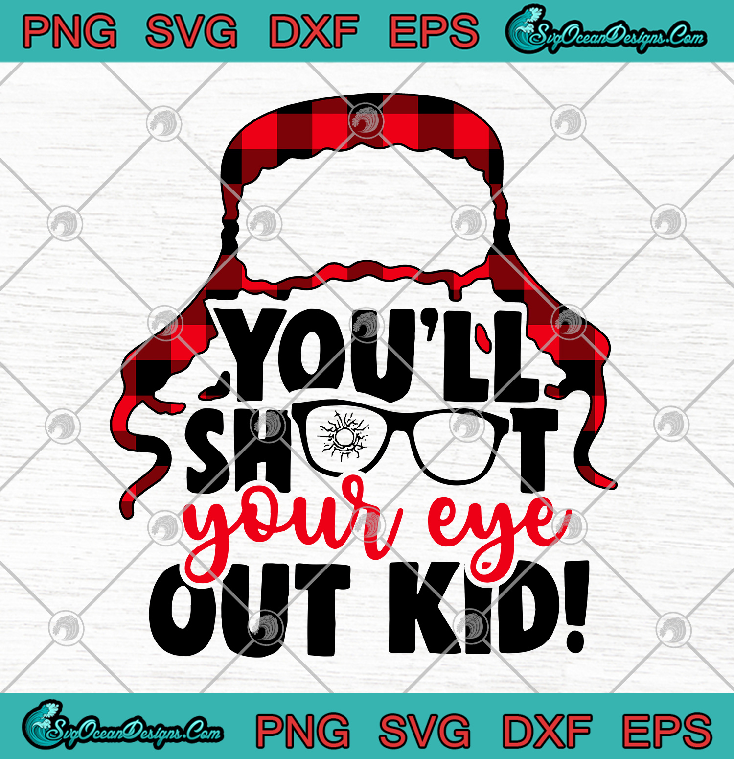 You'll shoot your eye out svg christmas story SVG PNG EPS DXF Christmas movie svg Cricut file ...