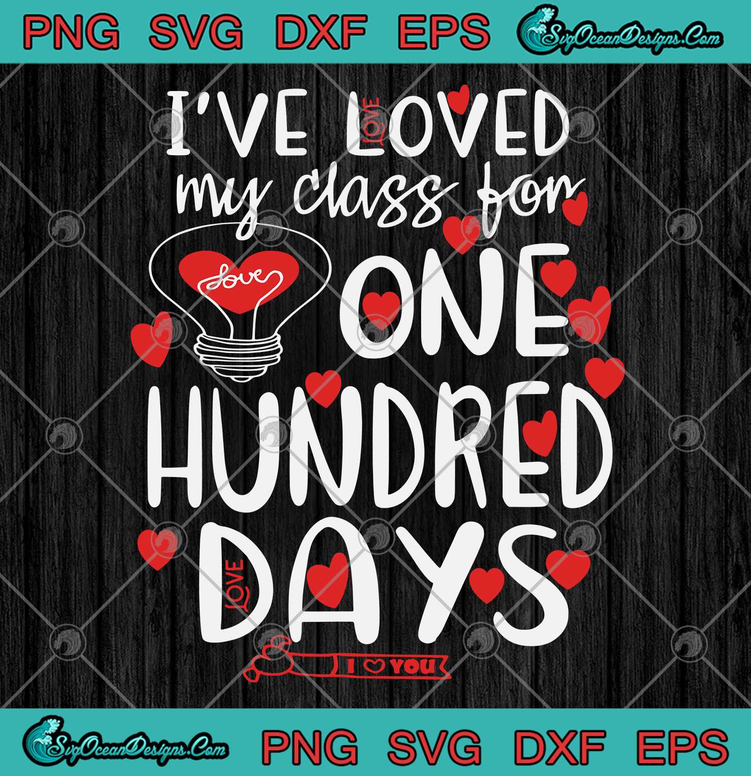 Download I've loved My Class For 100 Days Of School 100th day ...