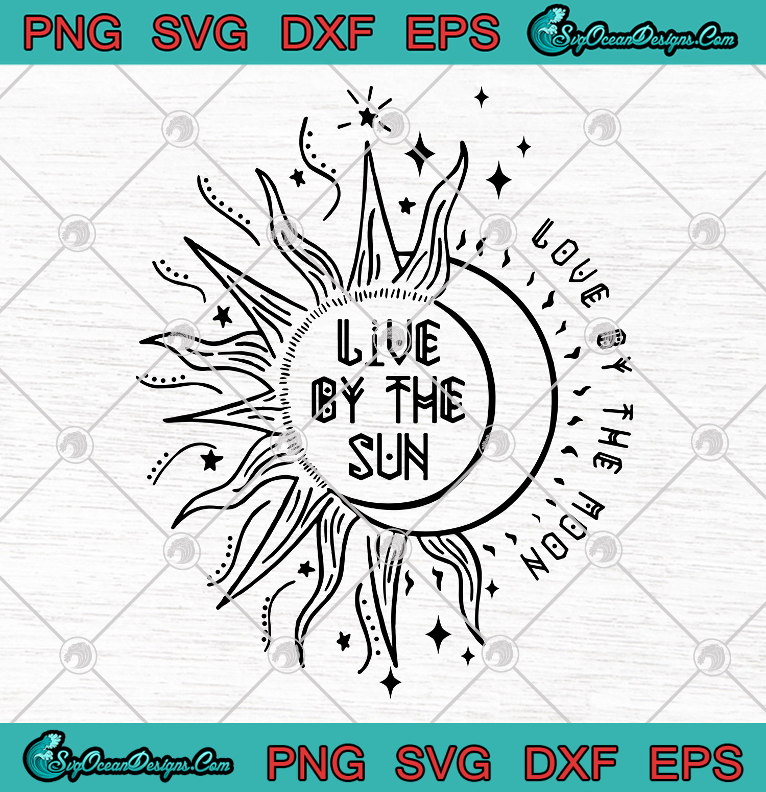 Download Live By The Sun Love By The Moon SVG PNG EPS DXF Art ...