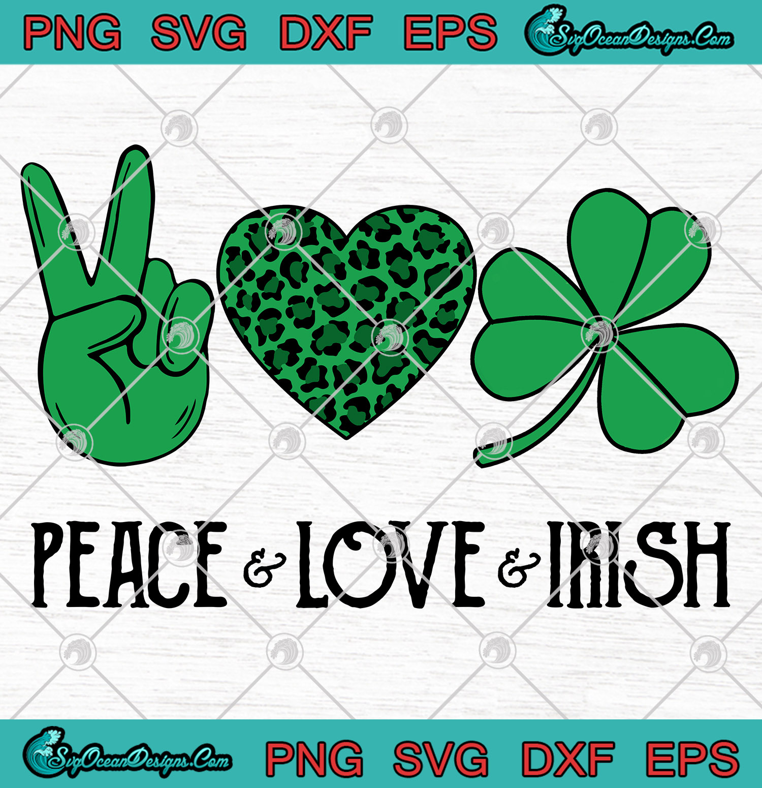 Download Peace Love Irish St Patrick's Day SVG PNG EPS DXF Art ...