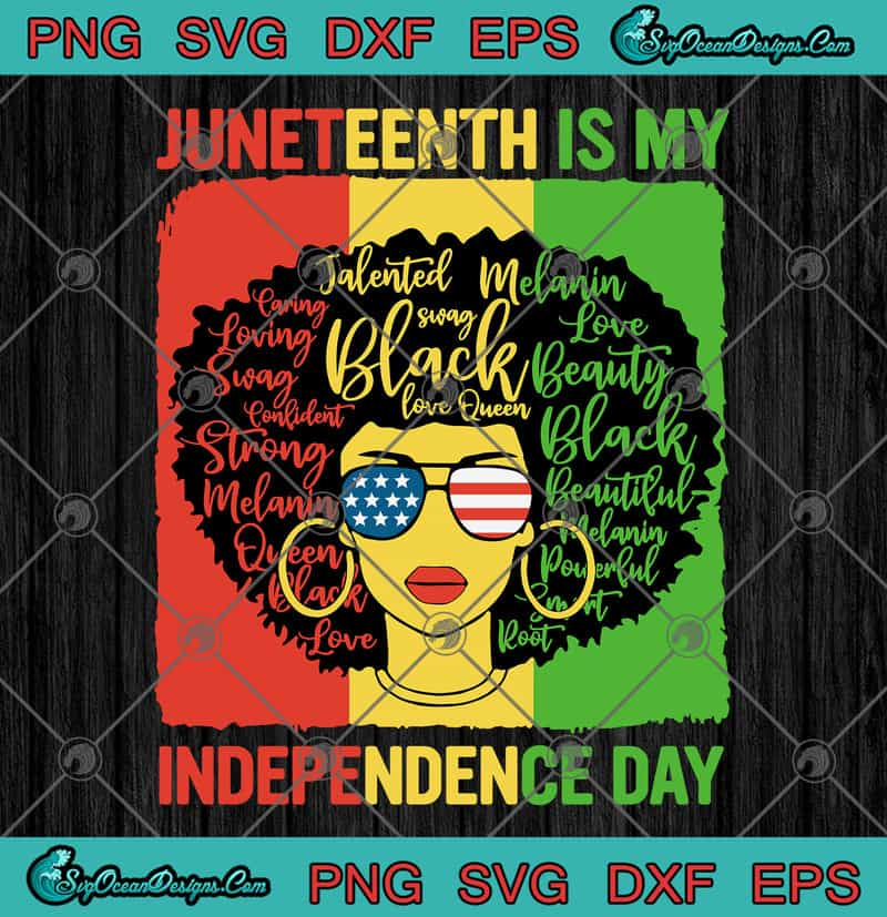 Download Black Queen Black Women Juneteenth Is My Independence Day ...