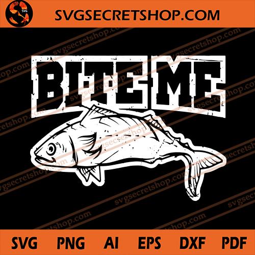 Download Bite Me Svg Fish Svg Fishing Svg Bass Fish Svg Fishing Rod Svg