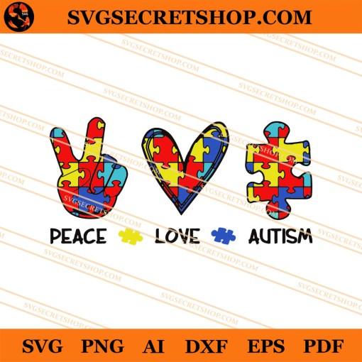 Peace Love Autism SVG
