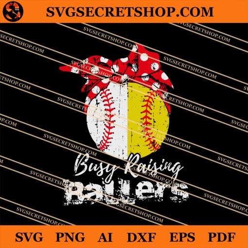 Busy Raising Ballers SVG
