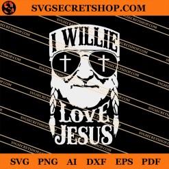 I Willie Love Jesus SVG