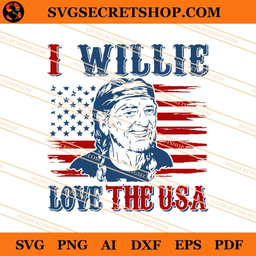 I Willie Love The USA SVG