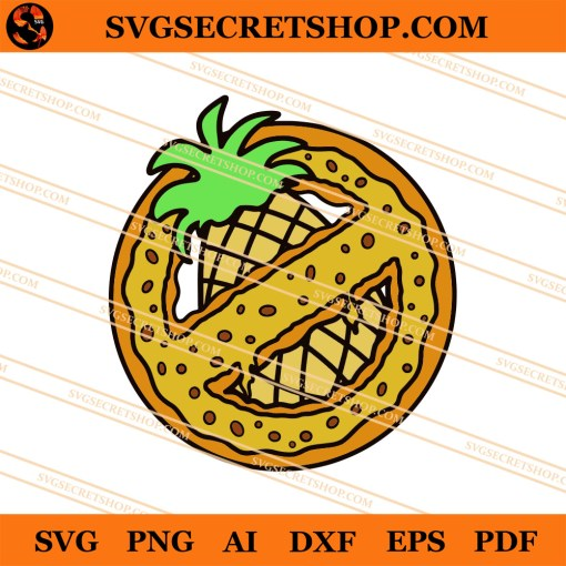 No Pineapple On My Pizza SVG