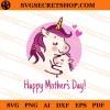 Unicorn Happy Mother's Day SVG