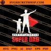 Zertifizierter Super Dad SVG