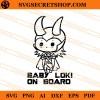 Baby Loki On Board SVG