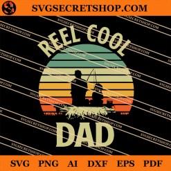 Reel Cool Dad SVG