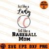 Act Like A Lady Yell Like A Baseball Mom SVG