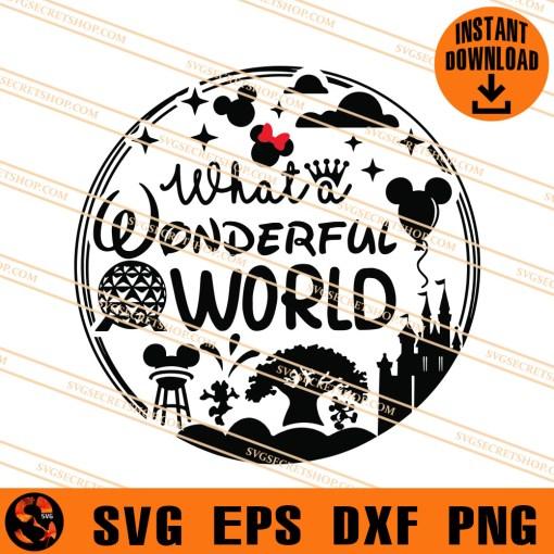 Disney What A Wonderful World SVG