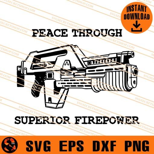 Peace Through Superior Firepower SVG