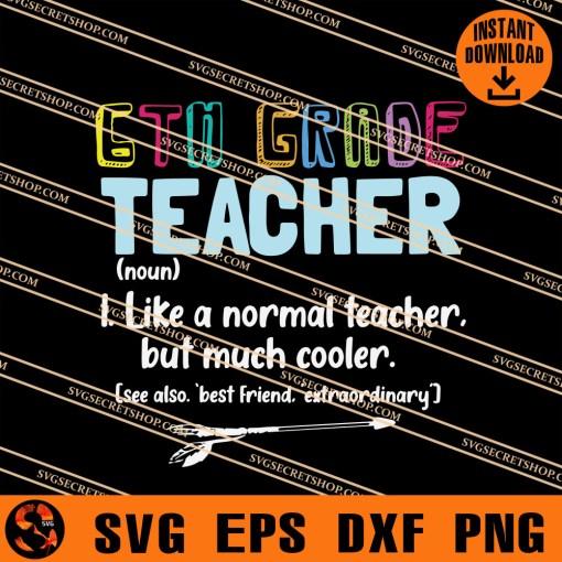 6th Grade Teacher SVG