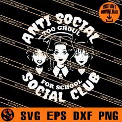 Anti Social To Ghoul For School Social Club SVG