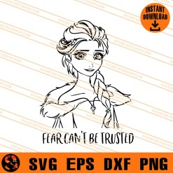 Elsa Fear Can Not Be Trusted SVG