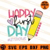 Happy First Day lets Do This SVG
