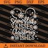 Snowflake Kisses Christmas Wishes SVG