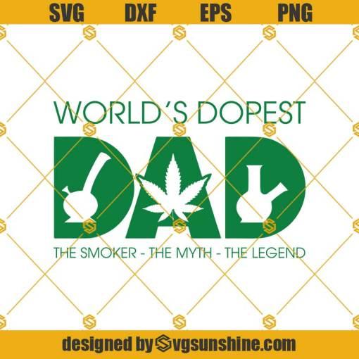 World's Dopest Dad Svg, The Smoker Svg