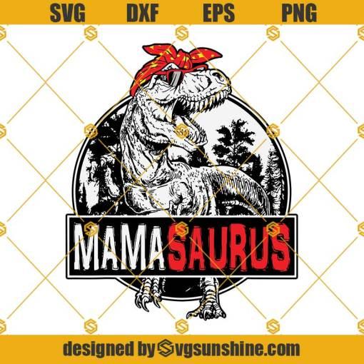 Mamasaurus T rex Svg, Dinosaur Mama Svg, Saurus Family Matching Svg