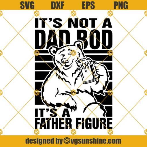 It's Not A Dad Bob Svg