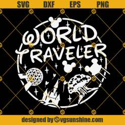 World Traveler Disney Svg, Disney World Svg, Disney Quotes Svg
