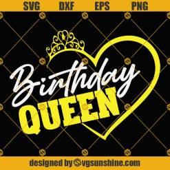 Birthday Queen Heart Svg, Birthday Svg, Birthday Gift Svg, Birthday Anni Svg, Birthday Party Svg, Fabulous Birthday Svg