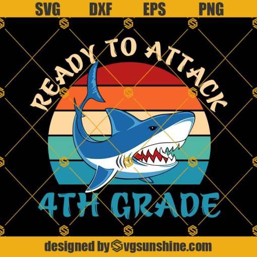 Ready To Attack 4th Grade Svg, Graduation Svg, Kindergarten Svg, Pre K Svg, Back To School Svg