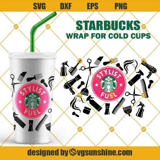 Stylist Fuel Starbucks Cup SVG, Hairstylist SVG