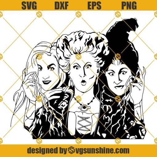 Hocus Pocus SVG, Sandersons Sisters SVG, Halloween SVG