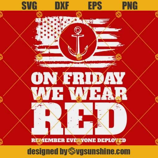 On Friday We Wear Red SVG Navy Military SVG US Navy Veteran SVG