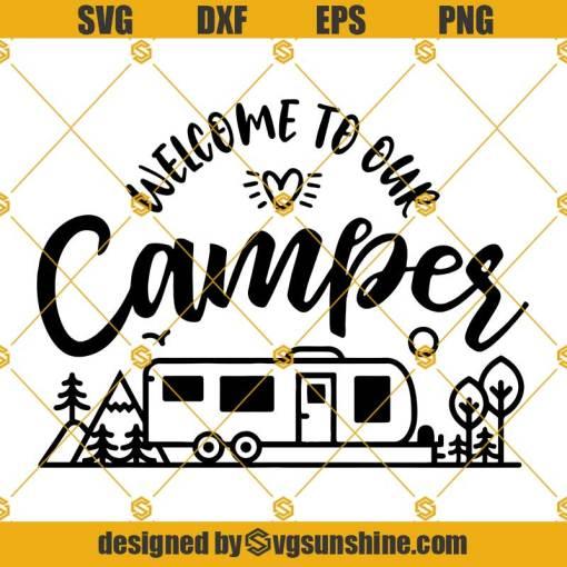 Welcome to our Camper Sign SVG, Campsite SVG, Camping SVG, Camper SVG