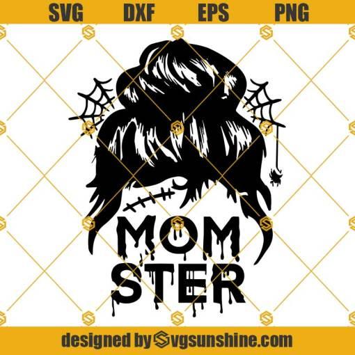 Momster SVG, Mama Monster SVG, Halloween Messy Bun SVG, Halloween Mom Life SVG
