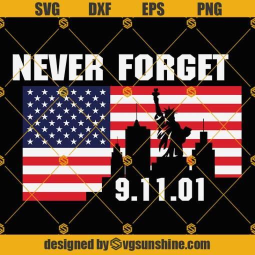Patriotic 911 SVG, American Flag 9/11 Never Forget SVG, Patriot Day SVG, 20th Anniversary SVG, September 11th SVG