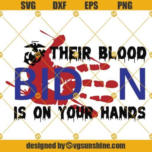 Their blood is on your hands SVG Biden SVG Bloody Handprint SVG