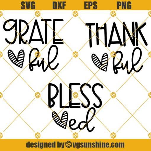 Grateful Thankful Blessed SVG Bundle, Fall SVG, Thanksgiving SVG