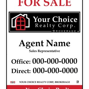 your choice real estate for sale sign