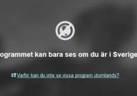 Programmet kan bara ses om du er i Sverige
