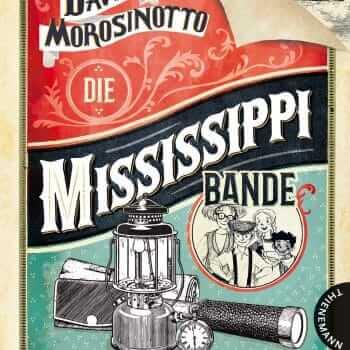 Die Mississippi Bande: Wie wir mit drei Dollar reich wurden