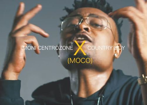 MOCCO New VIDEO Moni Centrozone ft Country Boy Mwaaah