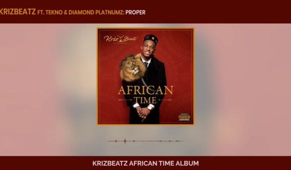Krizbeatz, Tekno Diamond Platnumz-  Proper(Official audio)