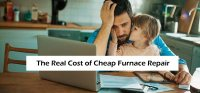 How Much Cheap Furnace Repair Will Really Cost You in ...