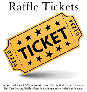 Raffle Tickets for the prizes at the Swanky Paws Charity Book Launch