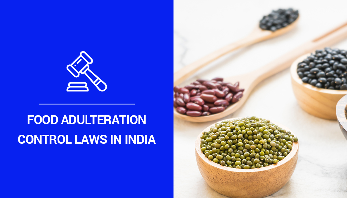 Food Adulteration Control Laws in India