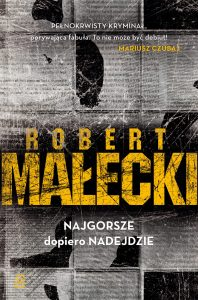 Robert Małecki 1_Najgorsze A.indd