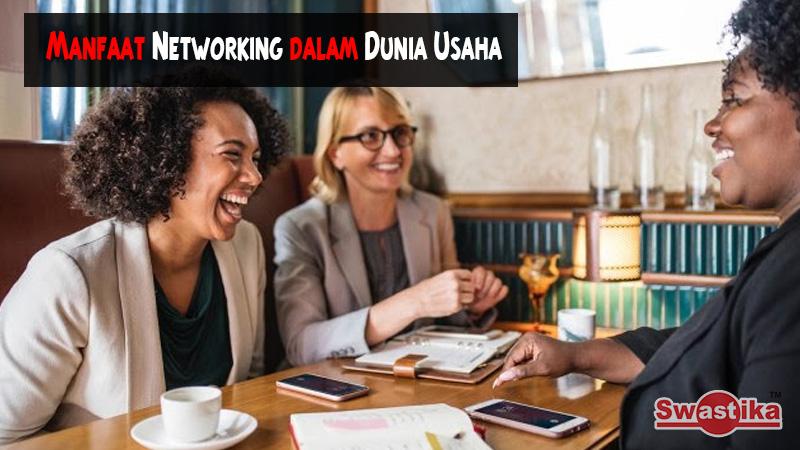 Manfaat Networking dalam Dunia Usaha